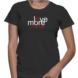 Lovemore fearless t shirts